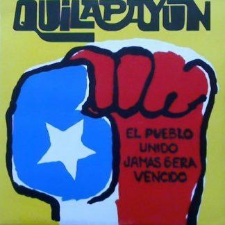 Quilapayún – El Pueblo Unido, Jamas Sera Vencido