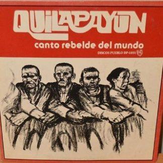 Quilapayún - Canto Rebelde Del Mundo
