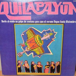 Quilapayun - Darle Al Otoño Un Golpe De Ventana Para Que El Verano Llegue Hasta Diciembre