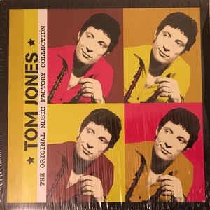 TOM JONES - THE ORIGINAL MUSIC FACTORY