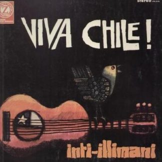 Inti-Illimani* - Viva Chile!