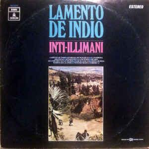 Inti Illimani - Lamento De indio