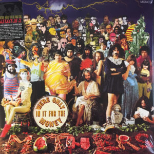 FRANK ZAPPA –  WE'RE ONLY IN IT FOR THE MONEY