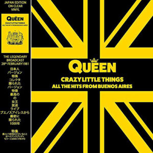 QUEEN – CRAZY LITTLE THINGS – ALL THE HITS FROM BUENOS AIRES 1981