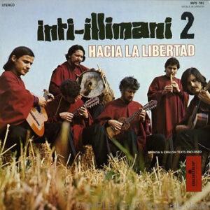 Inti-Illimani 2 – Hacia La Libertad