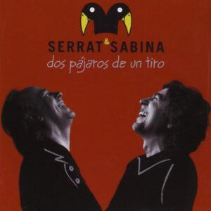 SERRAT & SABINA – DOS PAJAROS DE UN TIRO  – 2 LP –